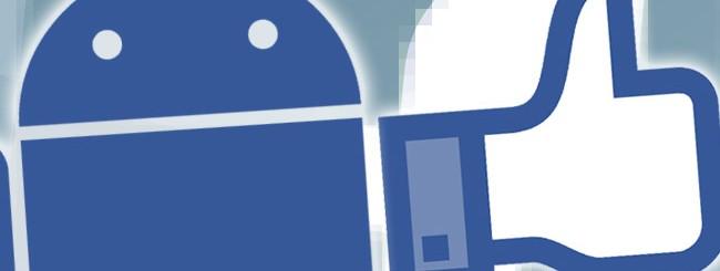 Facebook si aggiorna per i dispositivi Android