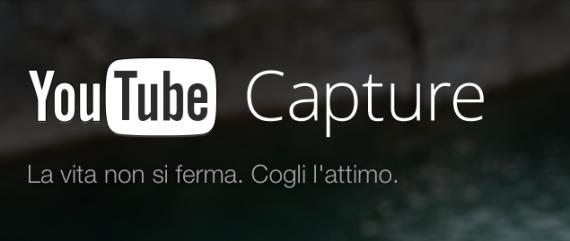 """YouTube lancia """"Capture"""" : filma e condividi sui tuoi social"""