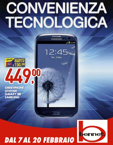 Samsung Galaxy S3 in offerta nei Bennet a €449