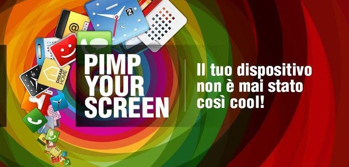 Pimp Your Screen: tante personalizzazioni in una sola app