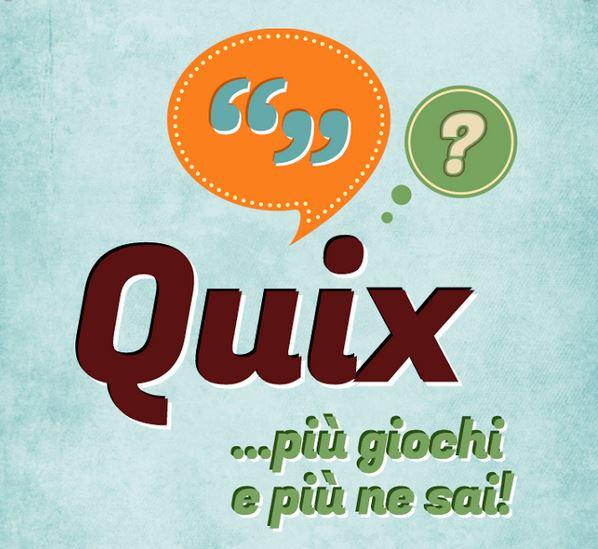 Arriva Quix: un quiz divertente tra citazioni ed aforismi