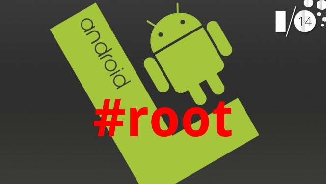 Android L,root già disponibile grazie a Chainfire
