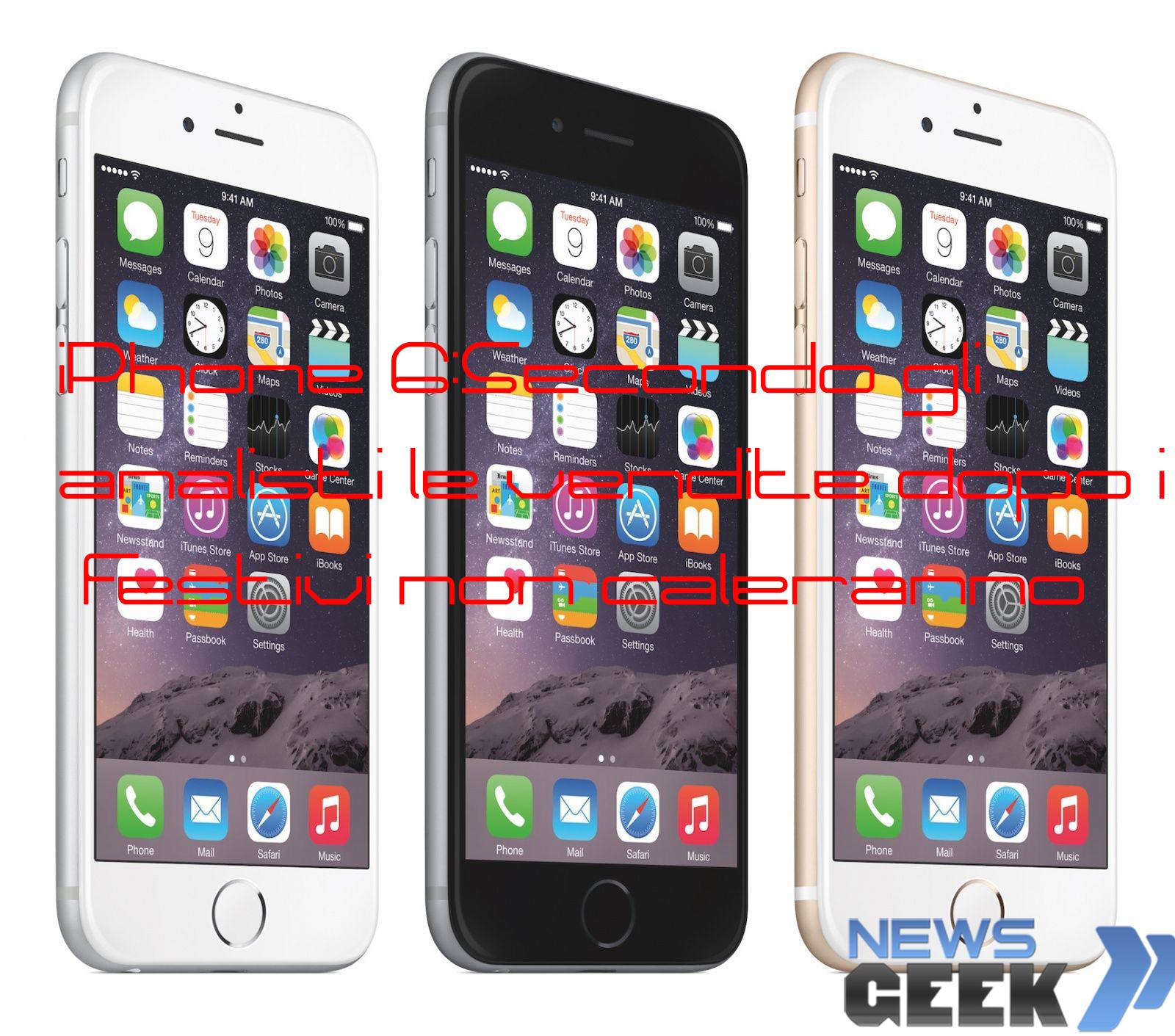 iPhone 6:Secondo gli analisti le vendite dopo i festivi non caleranno