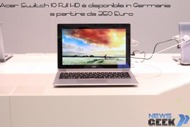Acer Switch 10 Full HD è disponibile in Germania a partire da 350€