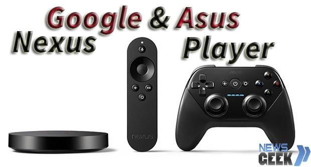 Google presenta Nexus Player:La Console da Gaming Android Made in Google