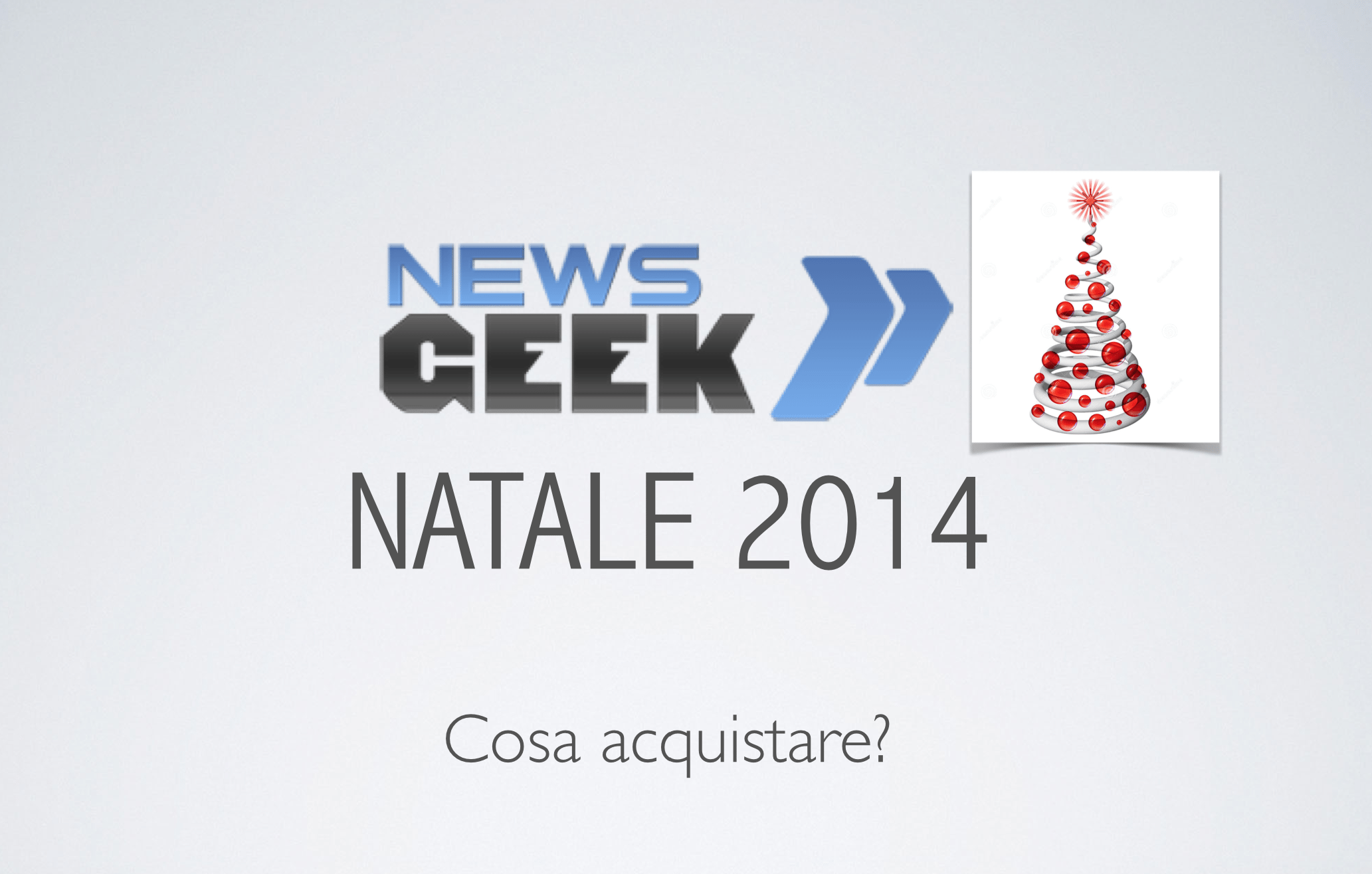 Natale 2014: quale prodotto high tech acquistare?