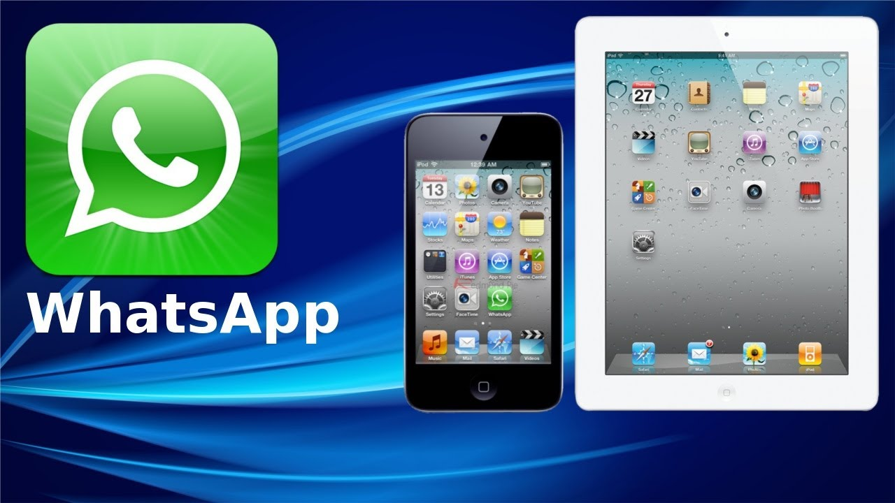 iPad: come installare Whatsapp senza jailbreak - NewsGeek.it