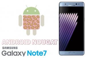 Android N sul Galaxy Note 7 sarà già disponibile