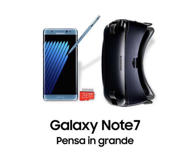 promozioni Samsung: Galaxy Note 7 + Gear VR 2016 + Micro SD 256GB gratis